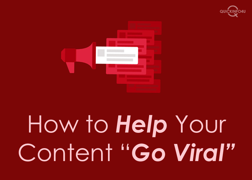 How to Help Your Content Go Viral