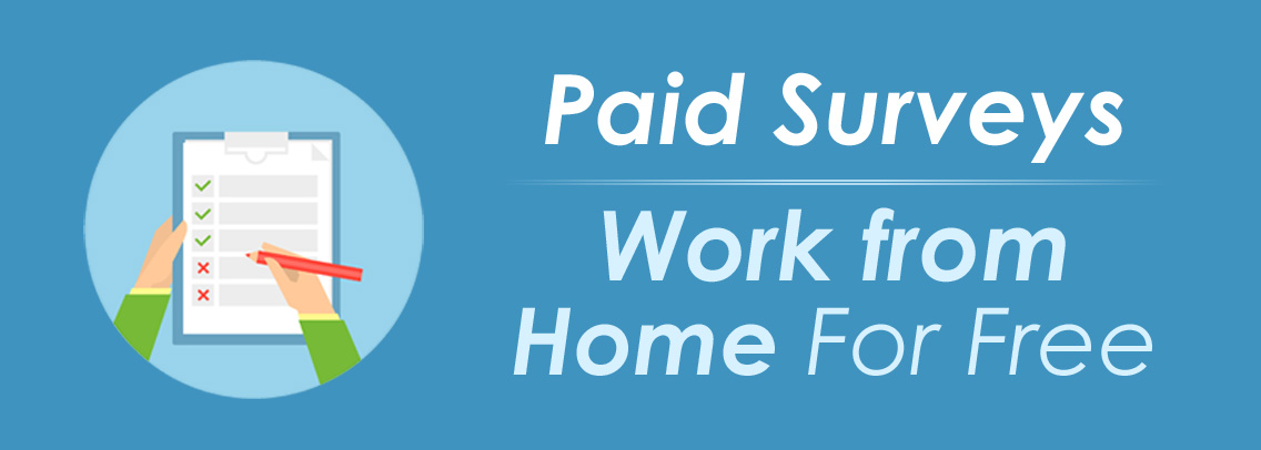 Work from Home Free Paid Surveys