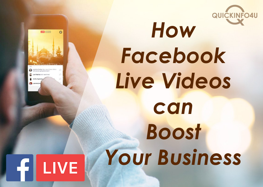 How Facebook Live Videos can Boost Your Business