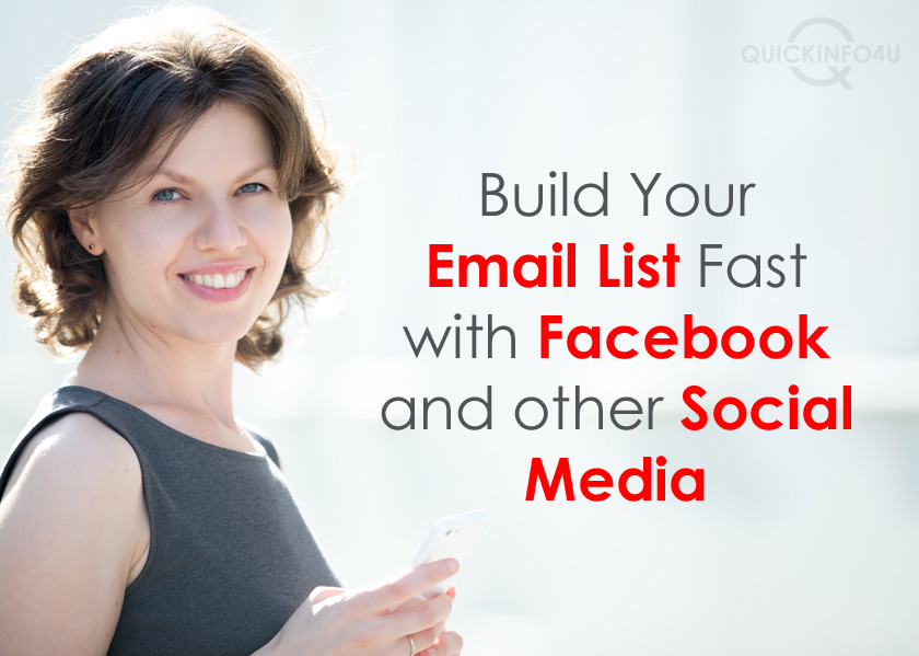 Build Your Email List Fast with Facebook and other Social Media